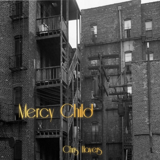 Mercy Child - Chris Hayers