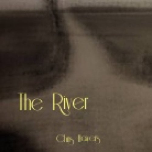 The River - Chris Hayers