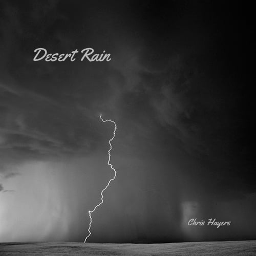 Desert Rain - Chris Hayers
