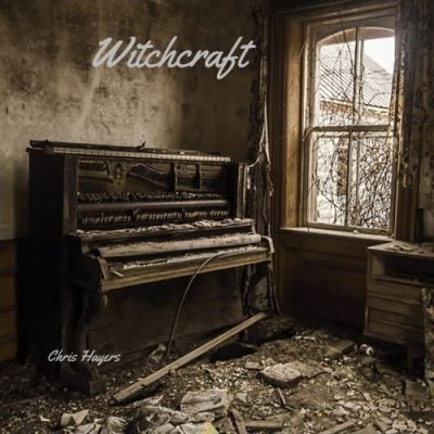 Witchcraft - Chris Hayers