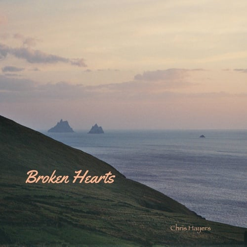 Broken Hearts coverart - Chris Hayers