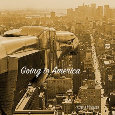 Going to America coverart - Chris Hayers